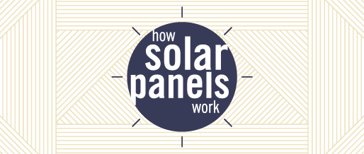 How Solar Panels Works