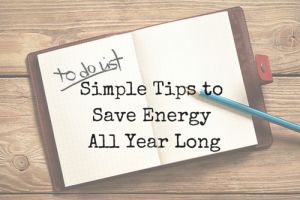 Save Energy All Year Long
